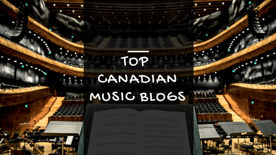 [The Ultimate List] Top 65 Canadian music blogs to submit your music to