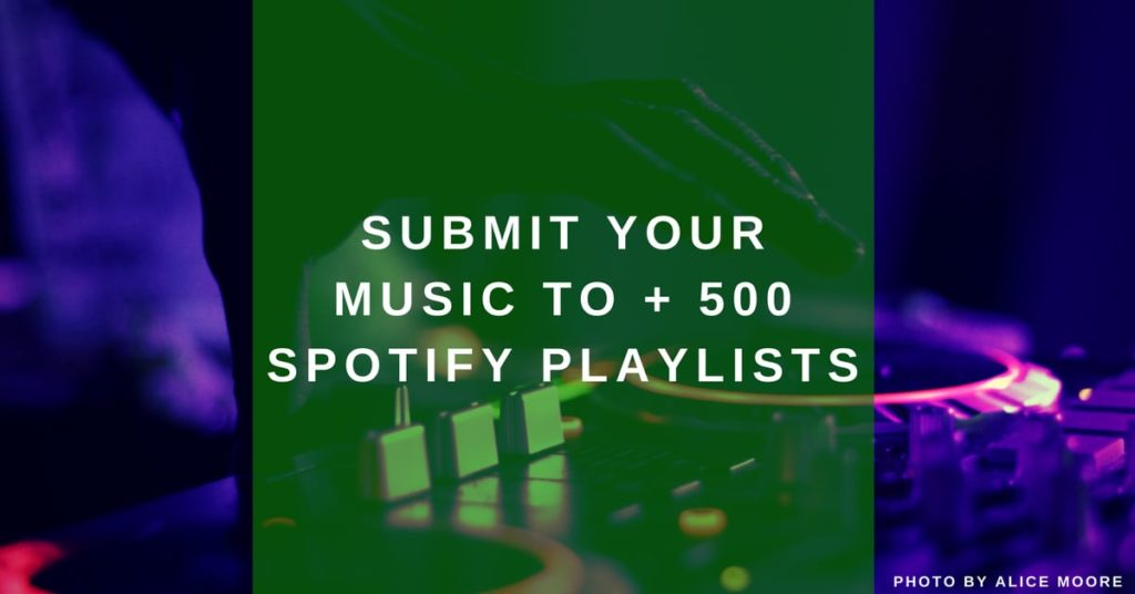 Best Spotify playlist curators: +538 playlists to submit your music to