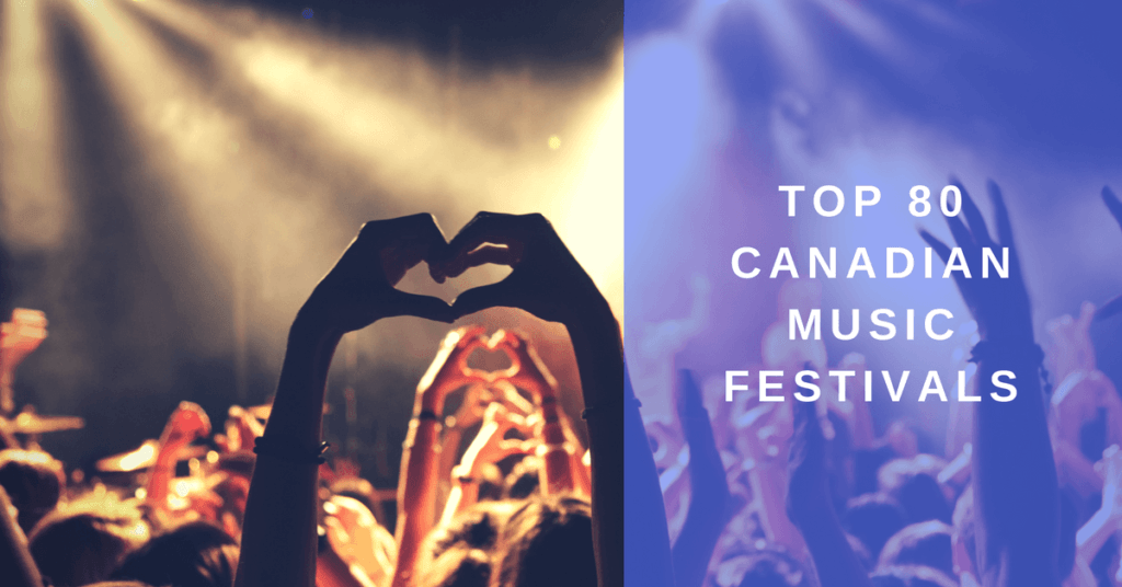 82 Top canadian music festivals to submit your music to