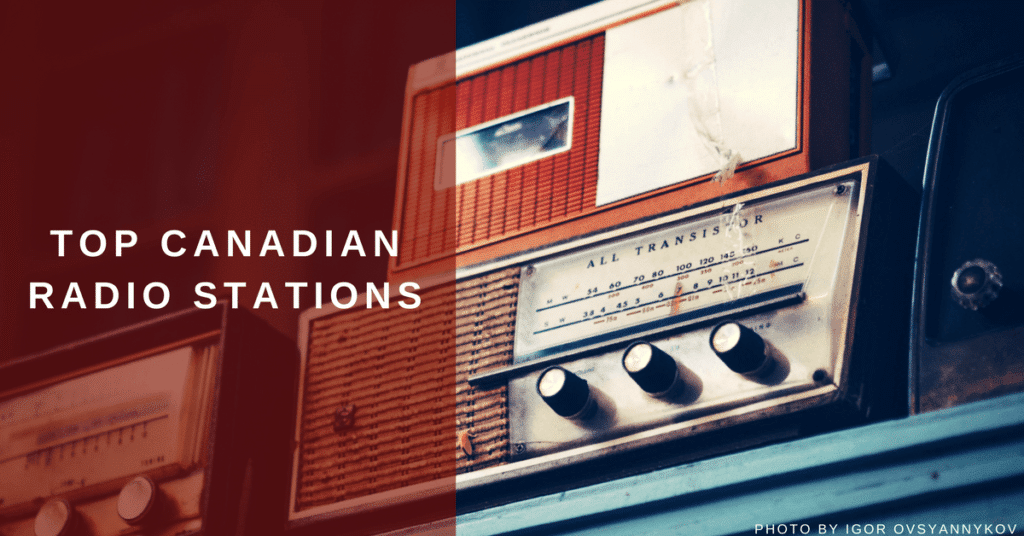 Canadian radio stations: best 438 music stations to submit your song to