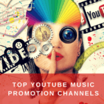 +300 Top Youtube Music Promotion Channels to submit your music to