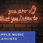 Best 39 Apple music playlists to submit your music to