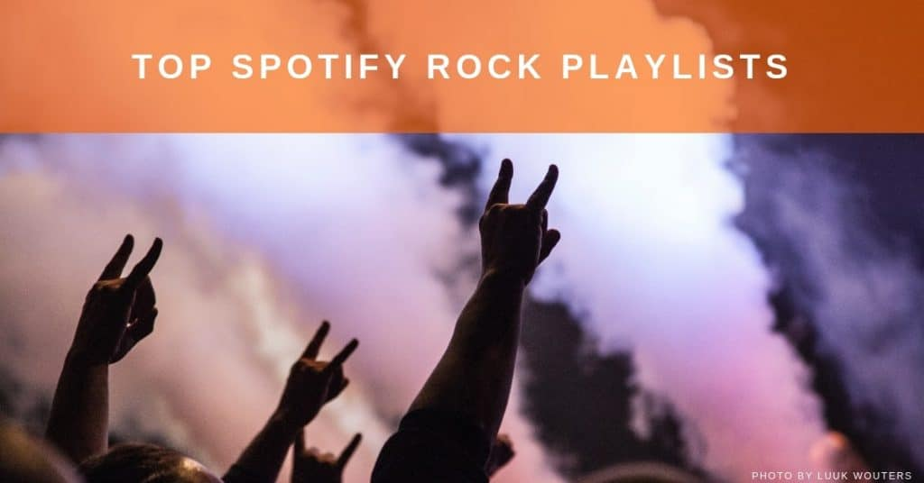 Top 286 Spotify rock playlist curators to submit your music to