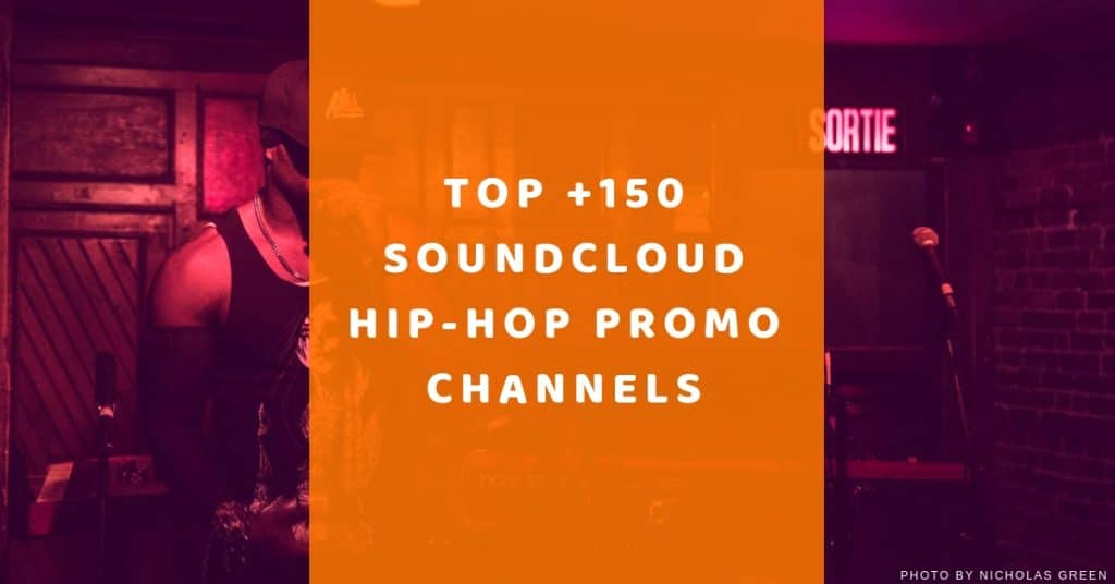 Top 150 Soundcloud Hip-Hop Repost channels to submit your music to